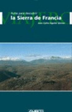"""portada La Sierra de Francia (""""rutas para descubrir"""")"""