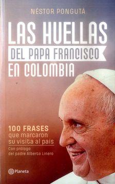 portada Las Huellas del Papa Francisco en Colombia