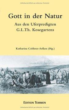 portada Gott in der Natur: Aus den Uferpredigten Gotthard Ludwig Kosegartens