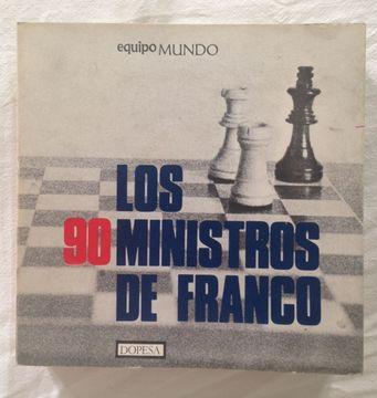 portada LOS 90 MINISTROS DE FRANCO