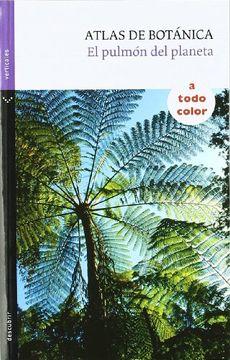 portada Atlas de Botánica: El Pulmón del Planeta