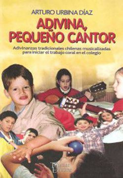 portada Adivina, Pequeño Cantor Adivinanzas Tradicionales Chilenas Musicalizad