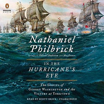 portada In the Hurricane's Eye: The Genius of George Washington and the Victory at Yorktown (American Revolution) (libro en Inglés) (Audiolibro)
