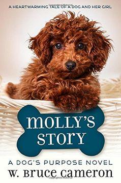 portada Molly's Story: A Dog's Purpose Novel