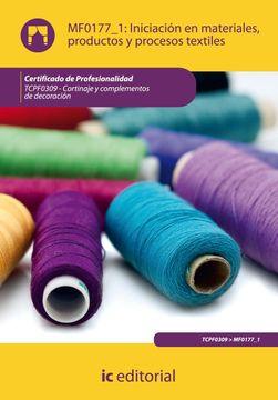 portada Iniciación en Materiales, Productos y Procesos Textiles. Tcpf0309 - Cortinaje y Complementos de Decoración