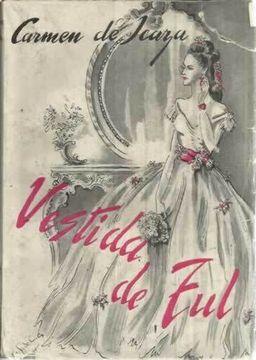 Libro Vestida De Tul Carmen De Icaza Isbn 40942184 Comprar En Buscalibre