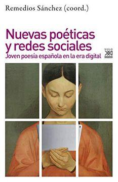 portada Nuevas Poéticas y Redes Sociales. Joven Poesía Española en la era Digital (Filosofía y Pensamiento)