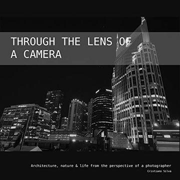 portada Through the Lens of a Camera (libro en Inglés)