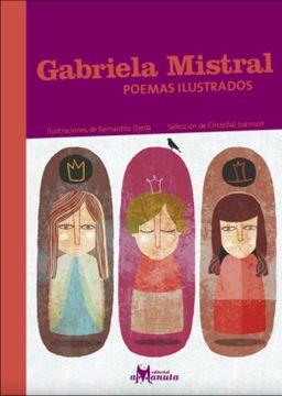 portada Gabriela Mistral, Poemas Ilustrados