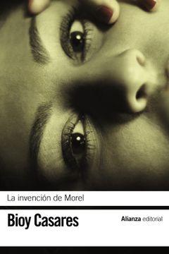 portada La Invención de Morel (el Libro de Bolsillo - Bibliotecas de Autor - Biblioteca Bioy Casares)