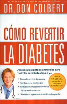 portada Cómo Revertir la Diabetes: Descubra los Métodos Naturales Para Controlar la Diabetes Tipo 2