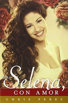 portada Para Selena, con Amor