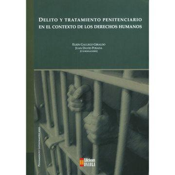 portada Delito y Tratamiento Penitenciario en el Contexto de los Derechos Humanos