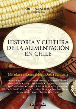 portada Historia y Cultura de la Alimentacion en Chile