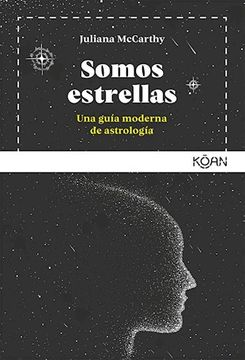 portada Somos Estrellas una Guia Moderna de Astrologia