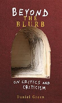 portada Beyond the Blurb: On Critics and Criticism