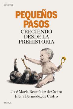 portada Pequeños Pasos: Creciendo Desde la Prehistoria