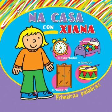 portada Na casa con Xiana (Infantil-Xuvenil)