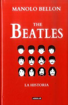 portada The Beatles. La Historia 1950 - 2016