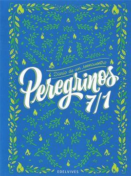 portada Peregrinos 7/1 Diario de un Reencuentro Edelvives