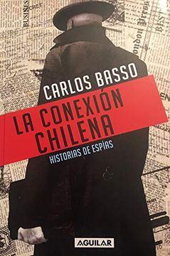 portada La Conexión Chilena: Historias de Espías