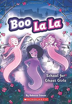 portada School for Ghost Girls (Boo la la) (libro en inglés)