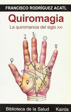 portada Quiromagia: La Quiromancia del Siglo xxi