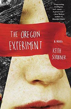 portada The Oregon Experiment (Vintage Contemporaries) (libro en Inglés)