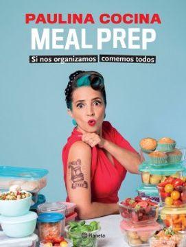 portada Meal Prep si nos Organizamos Comemos Todos
