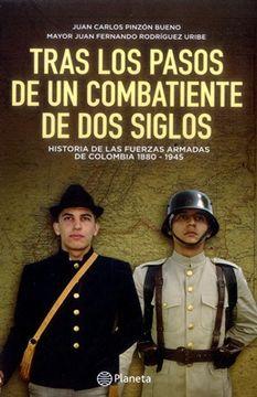 portada Tras los Pasos de un Combatiente de dos Siglos