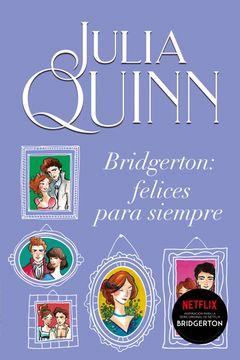 portada Bridgerton: Felices Para Siempre