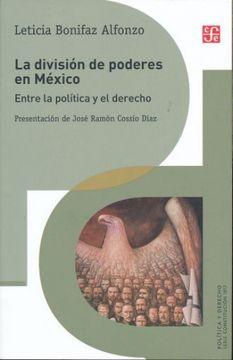 portada La División de Poderes en México. Entre la Política y el Derecho
