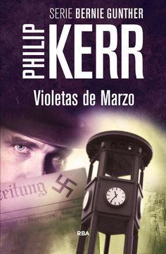 portada Violetas de Marzo (Serie Bernie Gunther 1 / Trilogia Berlinesa 1)