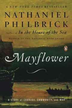 portada Mayflower: A Story of Courage, Community, and war (libro en Inglés)