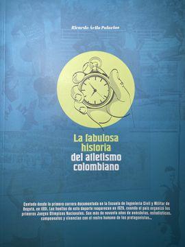 portada La fabulosa historia del atletismo colombiano
