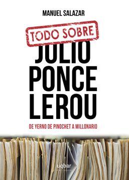 portada Todo Sobre Julio Ponce Lerou