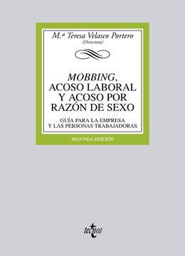 portada Mobbing, Acoso Laboral y Acoso por Razón de Sexo: Guía Para la Empresa y las Personas Trabajadoras (Derecho - Biblioteca Universitaria de Editorial Tecnos)
