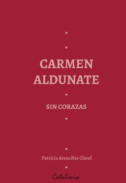 portada Carmen Aldunate sin Corazas
