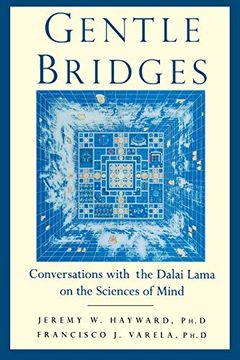 portada Gentle Bridges: Conversations With the Dalai Lama on the Sciences of Mind (libro en Inglés)