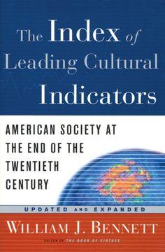 portada The Index of Leading Cultural Indicators: American Society at the end of the Twentieth Century (libro en Inglés)