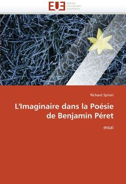portada L'Imaginaire Dans La Poesie de Benjamin Peret