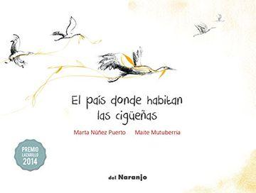 portada El País Donde Habitan las Cigüeñas