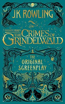 portada Fantastic Beasts: The Crimes of Grindelwald ― the Original Screenplay (Harry Potter) (libro en inglés)