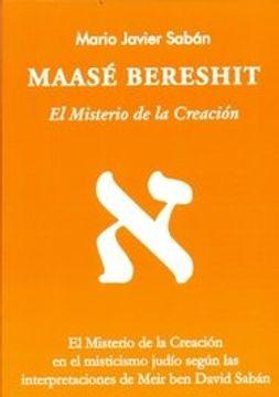 portada Maase Bereshit el Misterio de la Creacion