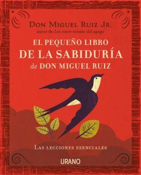portada El Pequeño Libro de la Sabiduría de don Miguel Ruiz