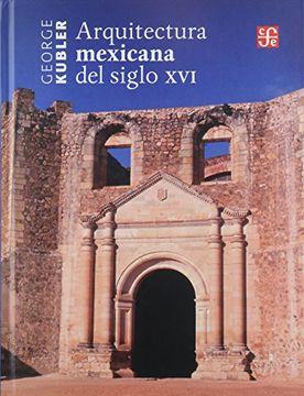 portada Arquitectura Mexicana del Siglo xvi
