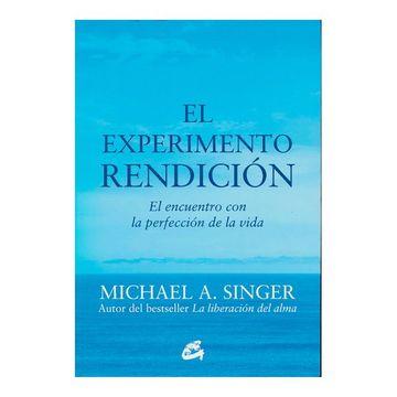 portada El Experimento Rendición: El Encuentro con la Perfección de la Vida