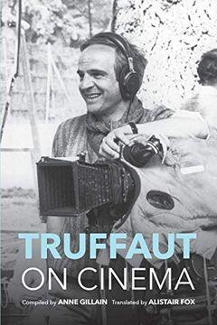 portada Truffaut on Cinema (libro en Inglés)