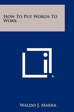portada how to put words to work