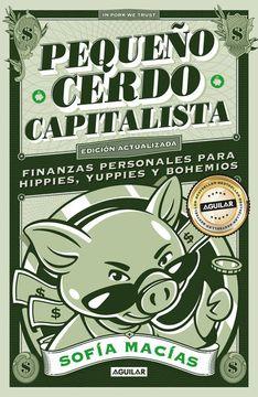 portada Pequeño Cerdo Capitalista: Décimo Aniversario